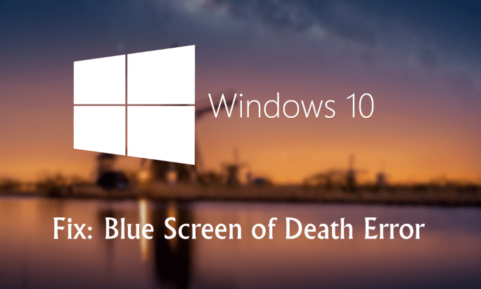 Top 7 Ways to Fix Blue Screen after Windows 10 Update