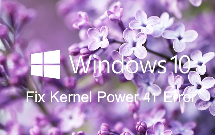 2 Ways to Fix Kernel Power 41 Error after Windows 10 Update | Driver