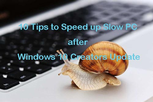 10-tips-to-speed-up-slow-pc-on-windows-10-creators-update.jpg