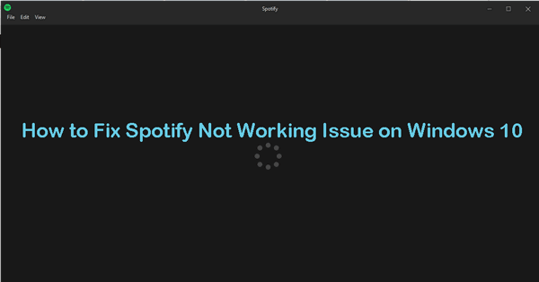 fix-spotify-not-working-windows-10.png