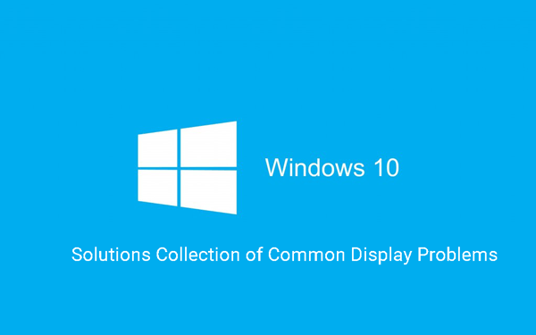windows-10-display-graphics-problems-solutions-collection.png