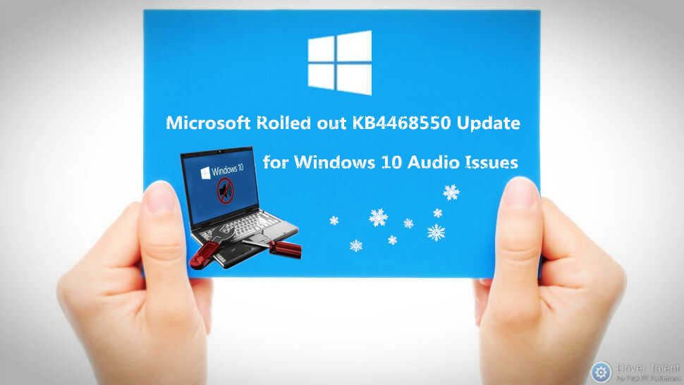 microsoft-kb4468550-update-for-windows-10-audio-issues.jpg