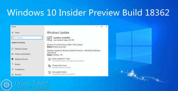 Windows 10 May 2019 Update Preview Build 18362 (19H1) Is Out